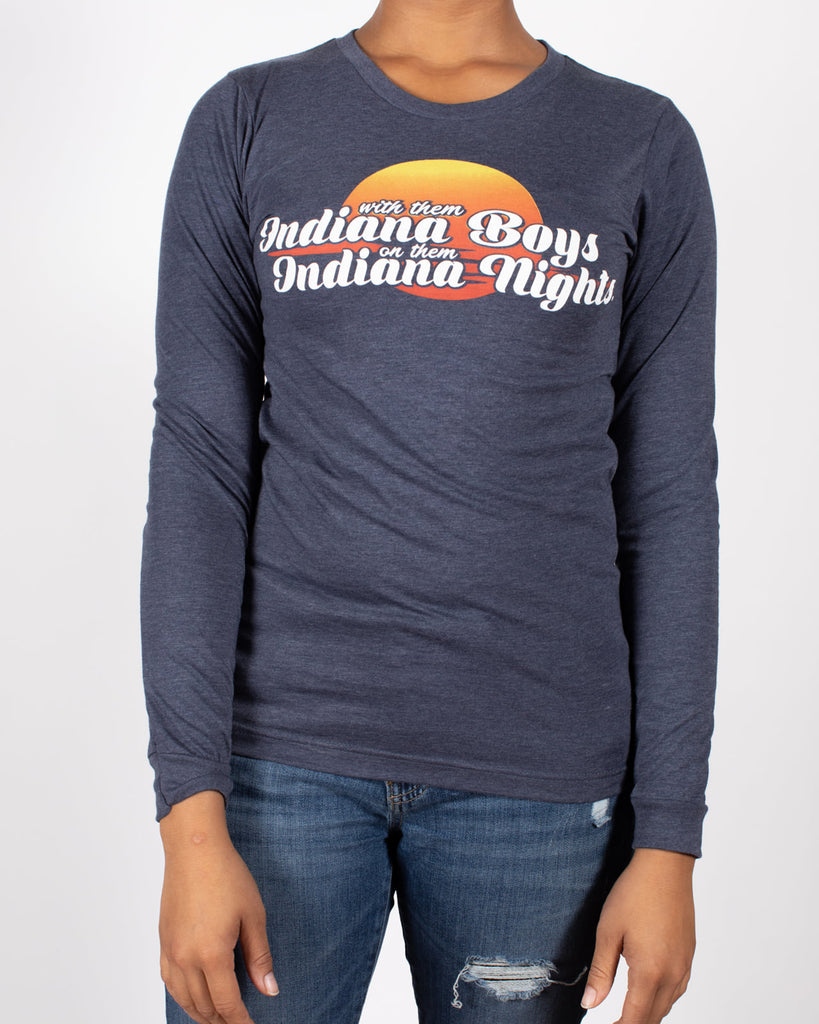 Indiana Boys, Indiana Nights Long Sleeve Tee - United State of Indiana: Indiana-Made T-Shirts and Gifts