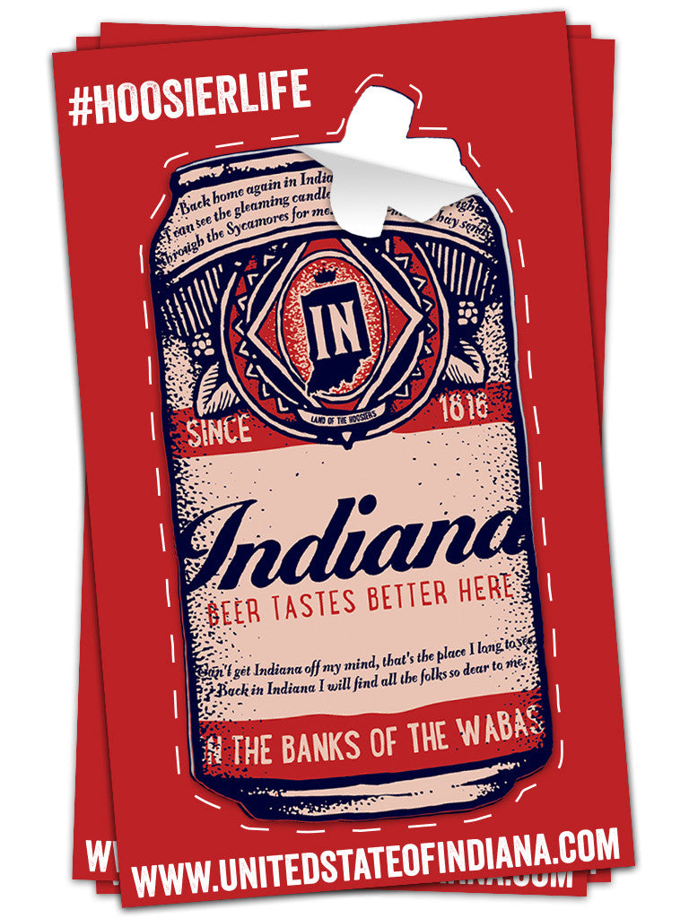 Beer Can Sticker - United State of Indiana: Indiana-Made T-Shirts and Gifts