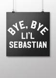 Bye Bye Lil Sebastian Poster - United State of Indiana: Indiana-Made T-Shirts and Gifts