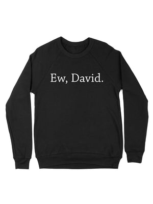 Ew, David Crewneck Sweatshirt