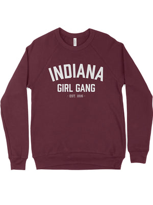 Indiana Girl Gang Crewneck Sweatshirt - United State of Indiana: Indiana-Made T-Shirts and Gifts
