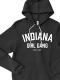 Indiana Girl Gang Hoodie - United State of Indiana: Indiana-Made T-Shirts and Gifts