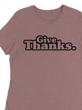 Give Thanks Women's Tee