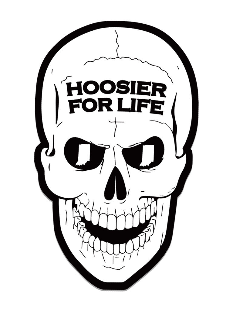 Hoosier For Life Sticker - United State of Indiana: Indiana-Made T-Shirts and Gifts
