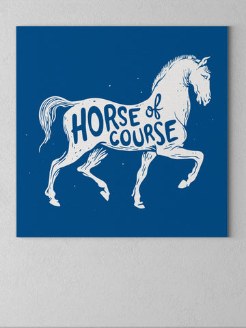 Horse Of Course Canvas - United State of Indiana: Indiana-Made T-Shirts and Gifts