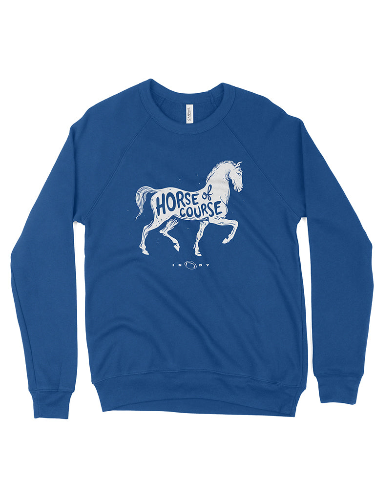 Horse, Of Course Crewneck Sweatshirt - United State of Indiana: Indiana-Made T-Shirts and Gifts
