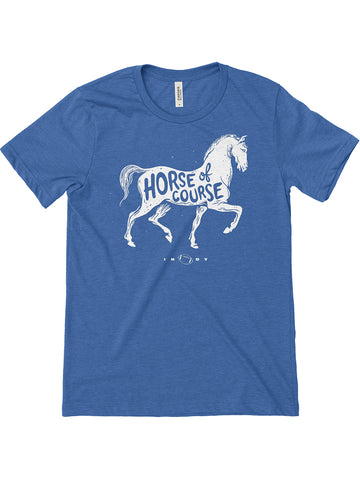 Horse Of Course Tee - United State of Indiana: Indiana-Made T-Shirts and Gifts