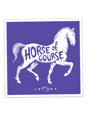 Horse of Course Sticker