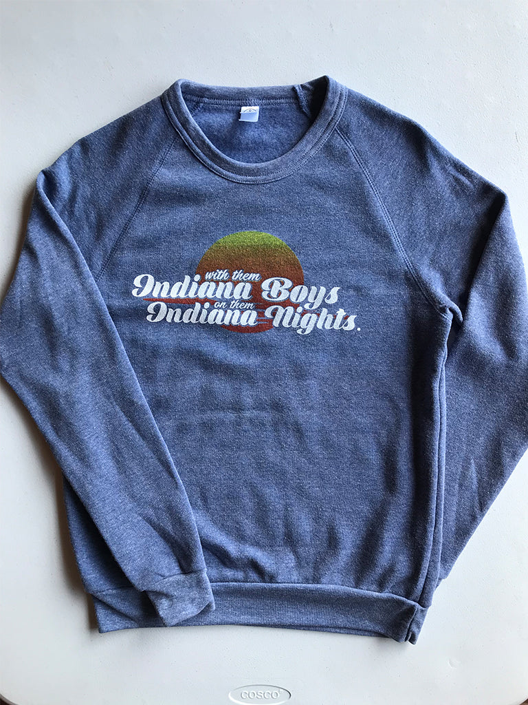 Indiana Boys, Indiana Nights Crewneck Sweatshirt - United State of Indiana: Indiana-Made T-Shirts and Gifts
