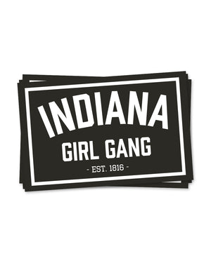 Indiana Girl Gang Sticker - United State of Indiana: Indiana-Made T-Shirts and Gifts