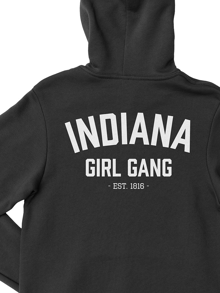 Indiana Girl Gang Zip-Up Hoodie - United State of Indiana: Indiana-Made T-Shirts and Gifts