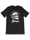 I'll Leave When I'm Dead Iowa Tee