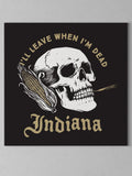 "Leave When I'm Dead Canvas - Black / 12 x 12"" from United State of Indiana  - 2"