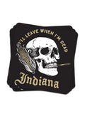 Leave When I'm Dead Sticker - United State of Indiana: Indiana-Made T-Shirts and Gifts