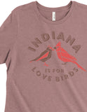 Indiana is For Love Birds Women's Tee - United State of Indiana: Indiana-Made T-Shirts and Gifts