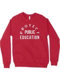 Protect Public Education Crewneck Sweatshirt - United State of Indiana: Indiana-Made T-Shirts and Gifts