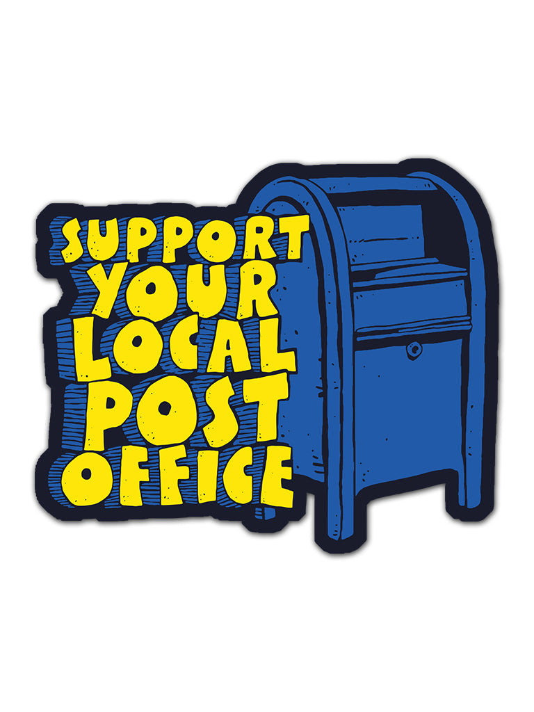 Support Your Local Post Office Sticker