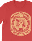 Support Your Local Teacher Tee - United State of Indiana: Indiana-Made T-Shirts and Gifts