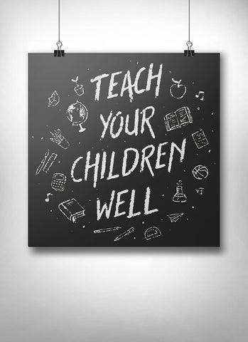 Teach Your Children Well Poster - United State of Indiana: Indiana-Made T-Shirts and Gifts