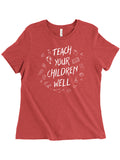 Teach Your Children Well Women's Tee