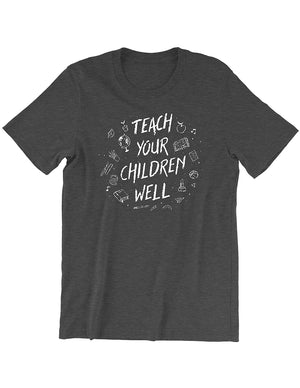 Teach Your Children Well Tee - United State of Indiana: Indiana-Made T-Shirts and Gifts