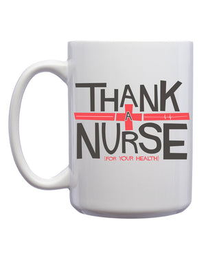 Thank a Nurse Mug - United State of Indiana: Indiana-Made T-Shirts and Gifts