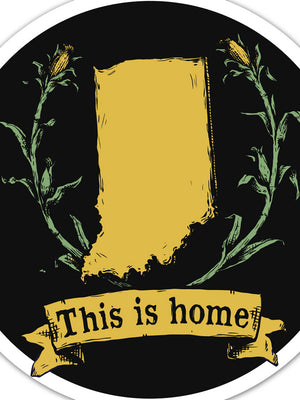 This is Home Crest Sticker - United State of Indiana: Indiana-Made T-Shirts and Gifts