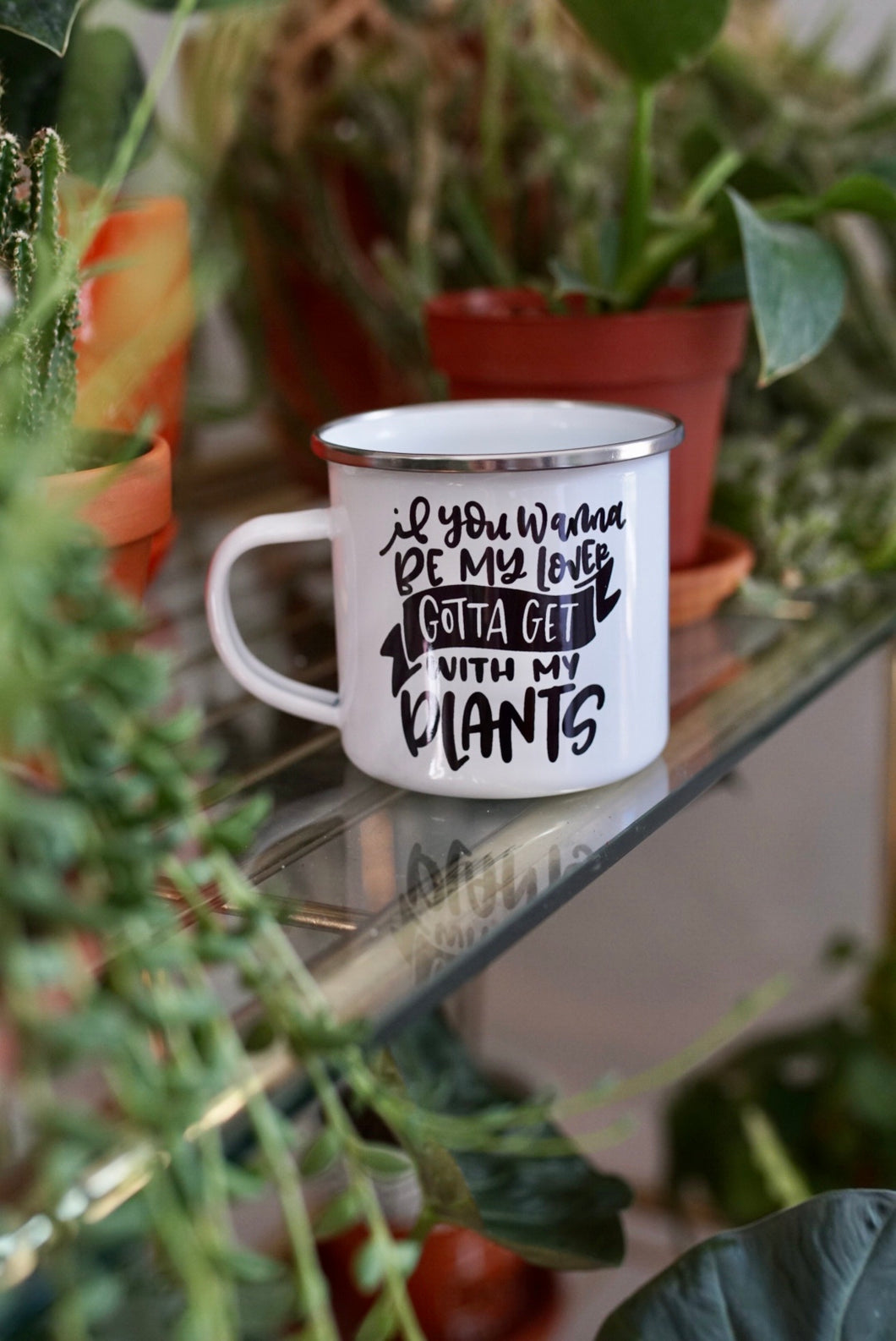 You Gotta Get With My Plants Camp Cup