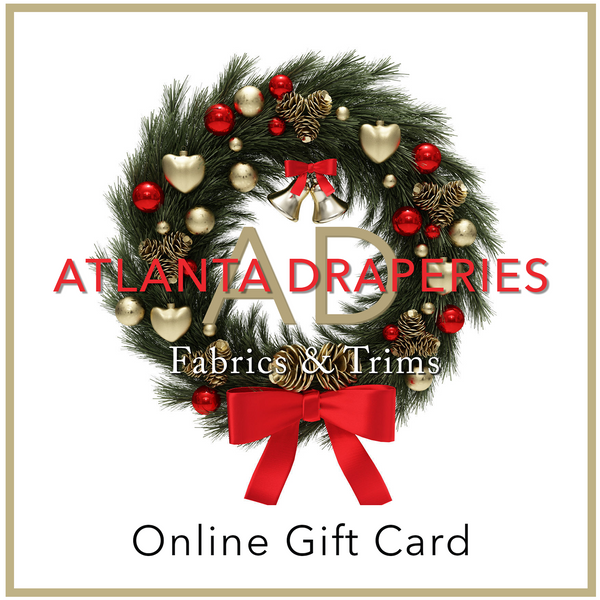 Atlanta Draperies Online Holiday Gift Card