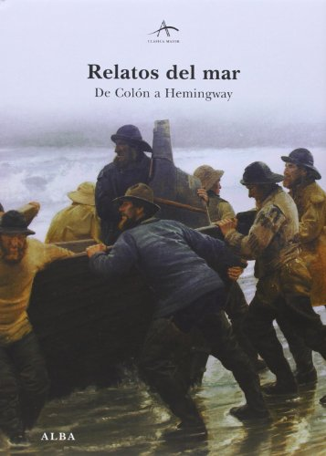 Relatos Del Mar, De Colon A Hemingway - Icaro Libros
