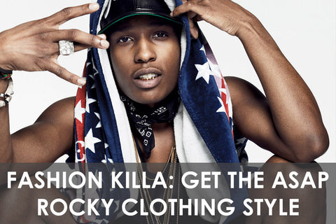 Fashion Killa: Get the ASAP Rocky Clothing Style