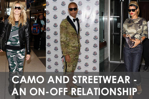 Camo and Streetwear - An on-and-off relationship