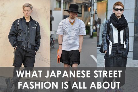 What Japanese Street Fashion Is All About