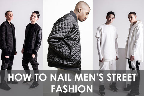 How to nail Mens Street Fashion – Long Tees and Oversized Clothes