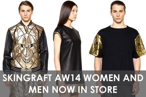 Skingraft AW14 Women and Men Now In Store!