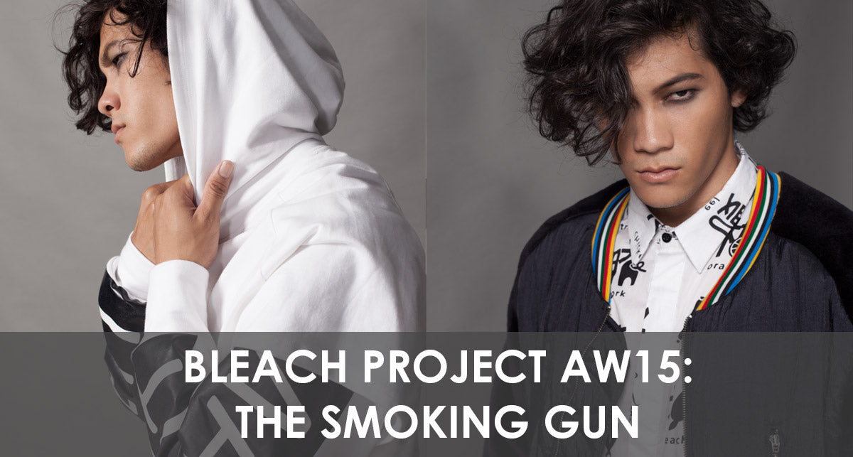 Bleach AW15: The Smoking Gun