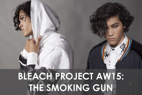 Bleach Project AW15: The Smoking Gun