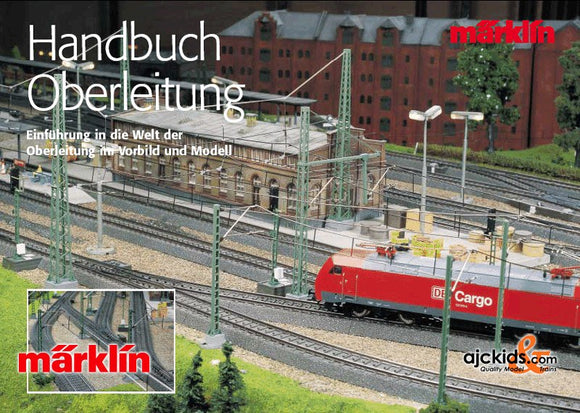 Marklin 03902 - Catenary Handbook in H0 Scale