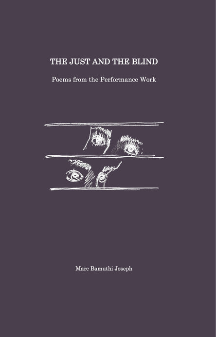The Just and The Blind - Book of Poetry (limited edition, signed)
