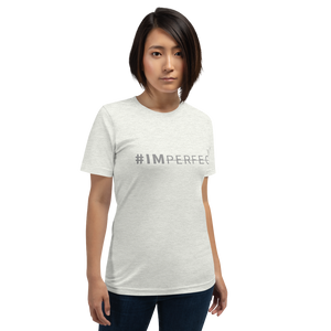 #IMPERFECT Unisex T-shirt (more colors available)