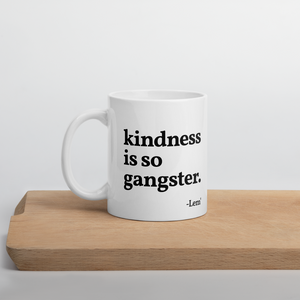 kindness is so gangster Mug