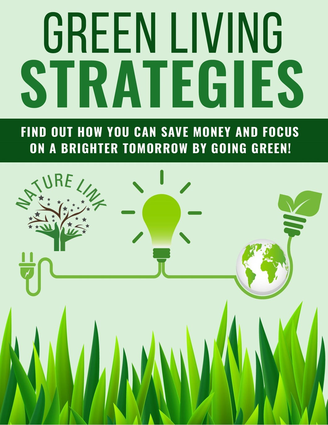 Green Living Strategies by Nature Link ebook