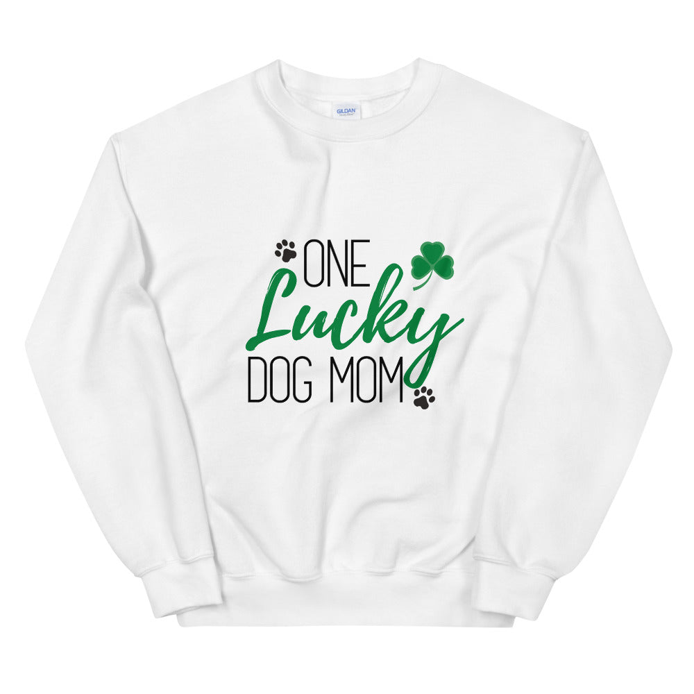One Lucky Dog Mom Sweatshirt
