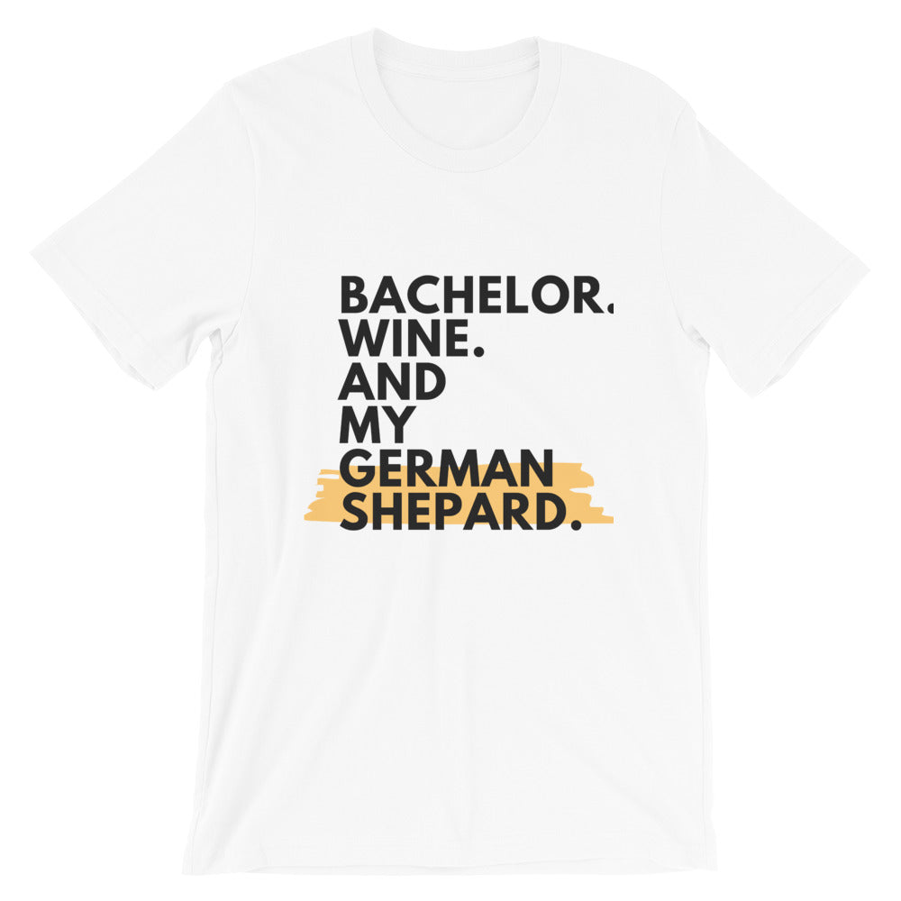 Bachelor.Wine.German Shepard T-Shirt