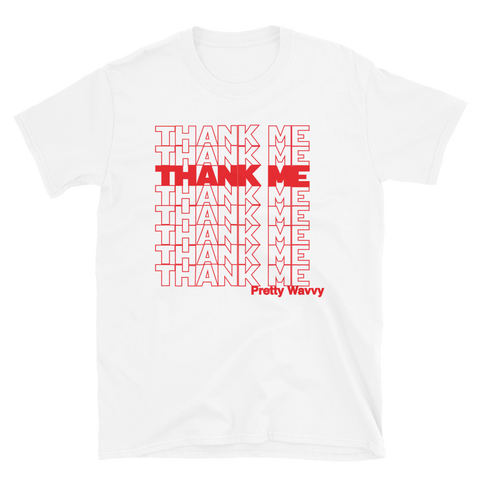 Pretty Wavvy - Thank Me T-Shirt (White)