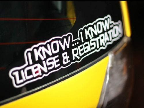 I KNOW ... I KNOW LICENSE & REGISTRATION JDM Turbo fast speed Sticker