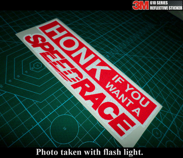 HONK If you want a speedrace JDM STI GTI HSV GTS FPV Drift 3M Reflective Sticker