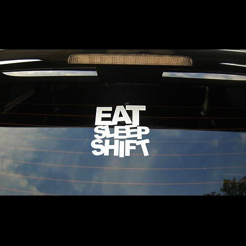 EAT SLEEP SHIFT JDM Drift Decal Sticker