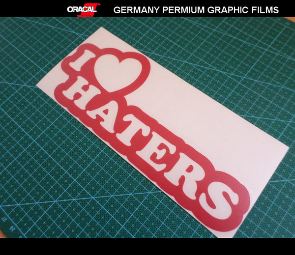 I LOVE HATERS JDM Car Decal Sticker