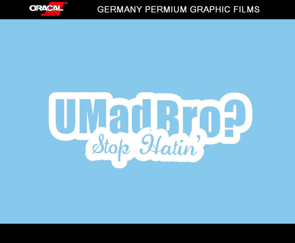 U Mad Bro ? Stop Hatin' JDM Car vinyl Decal Sticker